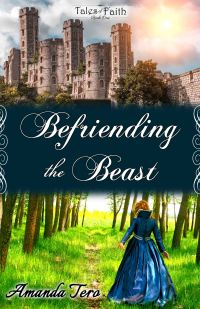 Befriending the Beast - Tales of Faith Book One sm